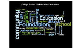 2012-2013 CSISD Education Foundation Annual Report