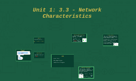 3.3 - Network Characteristics