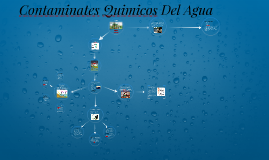 Contaminates Quimicos Del AGUA