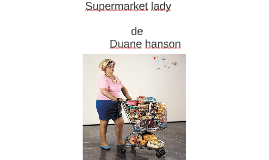 Supermarket lady
