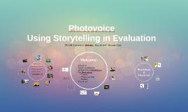 Photovoice: Using Storytelling in Evaluation