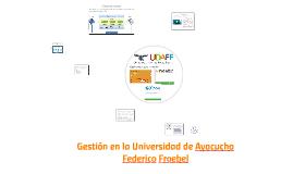 Normatividad y gestión en la Universidad de Ayacucho Federic