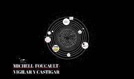 MICHELL  FOUCAULT-VIGILAR Y CASTIGAR