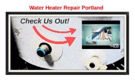 Water Heater Repair Portland