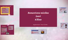 Romantisma mūzikas žanri_8.kl./LI