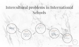 Intercultural problems in International Schools