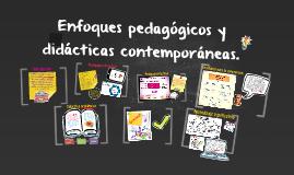 Enfoques pedagógicos y didácticas contemporáneas
