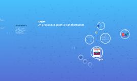 Copy of Le processus PADM - Présentation longue