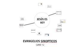 EVANGELIOS SINOPTICOS CLASE 12