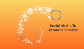 Social Media To Promote Surveys