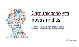 Comunicação em novas mídias