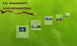 Les mouvements environnementaux