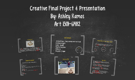 Creative Final Project & Presentation