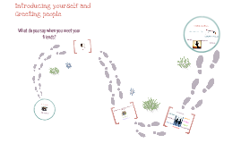 Copy of Introducing yourself and Greeting people