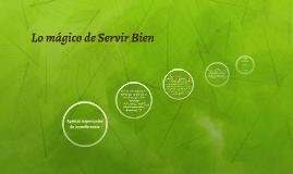 La Magia del Servicio
