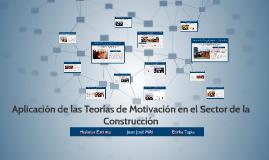 Aplicación de las Teorías de Motivación en el Sector de la C
