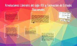 Revoluciones Liberales del siglo XIX y Formación de Estados