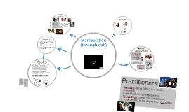 Manipulation (through Cult)