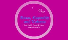 Mass, Capacity and Volume