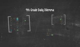 9th Grade Daily Dilemma