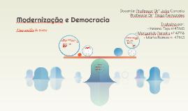 Modernização e Democracia