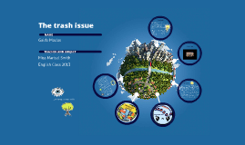 The trash issue