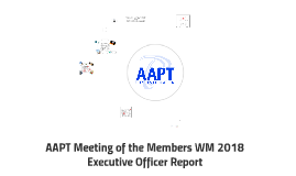 AAPT Meeting of the Members WM 2018