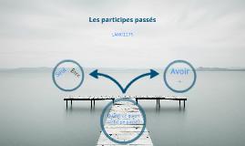 Copy of Les participes passés