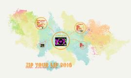 ZIP YOUR LIP 2016