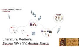 Literatura medieval. Context s. XIV i XV. Ausiàs March