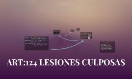 ART:124 LESIONES CULPOSAS