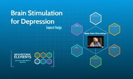 Brain Stimulation for Depression