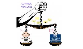 Copy of CONTROL MEASURES