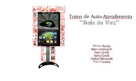 Copy of Copy of Totem de Auto Atendimento - Cinco por um