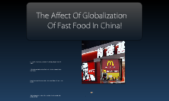 Globalization On China's Fast Foods!