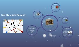 Non-Overnight Proposal