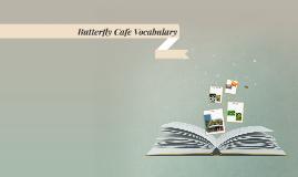 Butterfly Cafe Vocabulary
