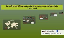De la péninsule ibérique au Canada: Réseau et secours de réfugiés juifs (1943-1944