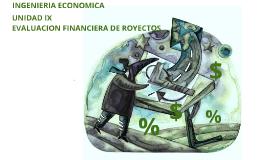 Ingeniería Económica Unidad IX