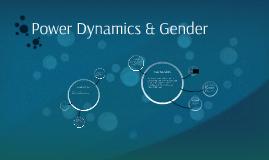 Power Dynamics & Gender