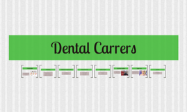 Dental Carrers