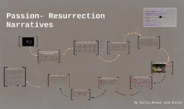 Passion- Resurrection Narratives