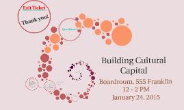 Building Cultural Capital