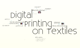 Digital Printing on Textiles