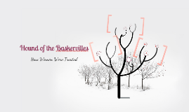 Copy of Hound of the Baskervilles: How Women Were Treated