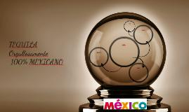 Tequila Orgullosamente 100% MEXICANO
