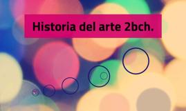 Historia del arte 2bch.