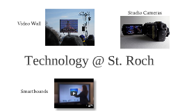 Technology at St. Roch