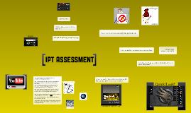 IPT Assessment