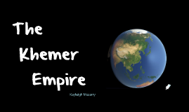 Khmer Empire-Kayleigh Mccorry